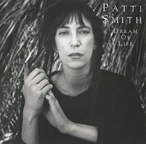 Smith Patti Dream Of Life