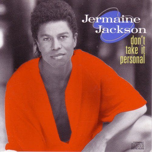 Jackson Jermaine Don't Take It Personal