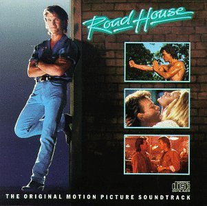Road House Soundtrack