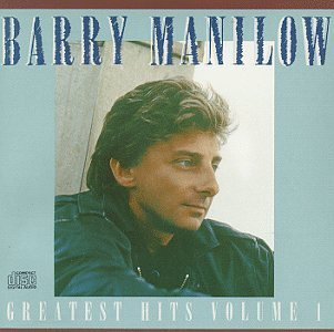 Manilow Barry Vol. 1 Greatest Hits Greatest Hits