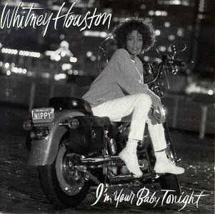 Houston Whitney I'm Your Baby Tonight