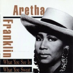 Aretha Franklin What You See Is What You Sweat Import Aus CD Album