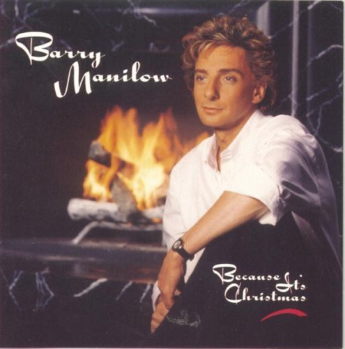 Manilow Barry Because It's Christmas