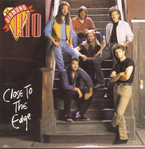 Diamond Rio Close To The Edge CD R