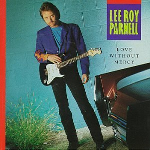 Parnell Lee Roy Love Without Mercy