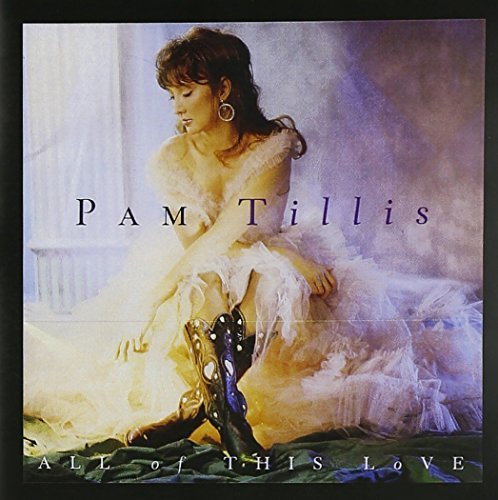 Pam Tillis All Of This Love CD R