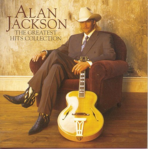Alan Jackson Greatest Hits Collection