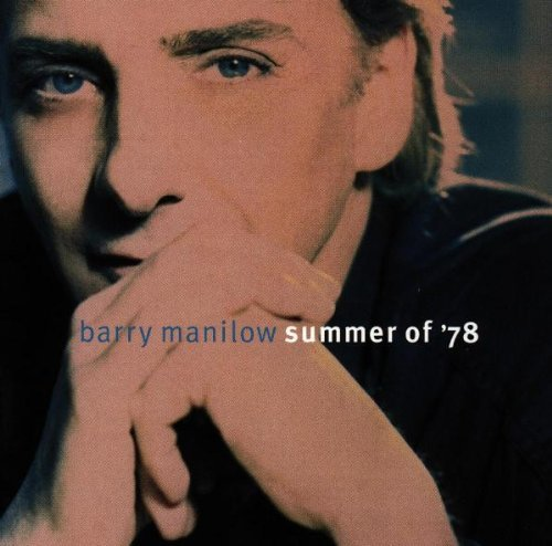 Manilow Barry Summer Of '78
