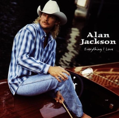 Alan Jackson Everything I Love Hdcd