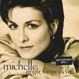 Wright Michelle For Me It's You