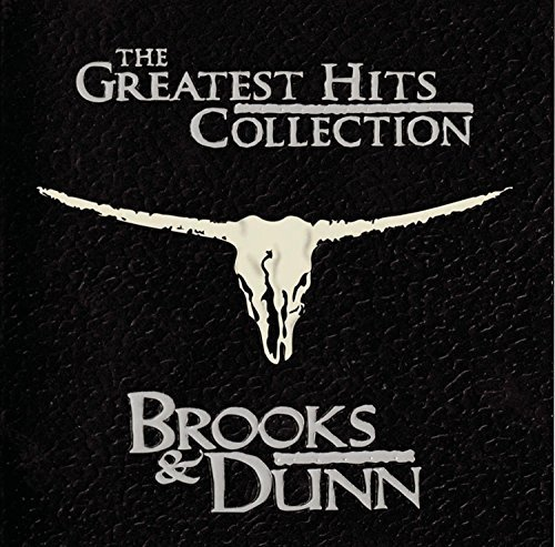 Brooks & Dunn Greatest Hits Collection Greatest Hits Collection