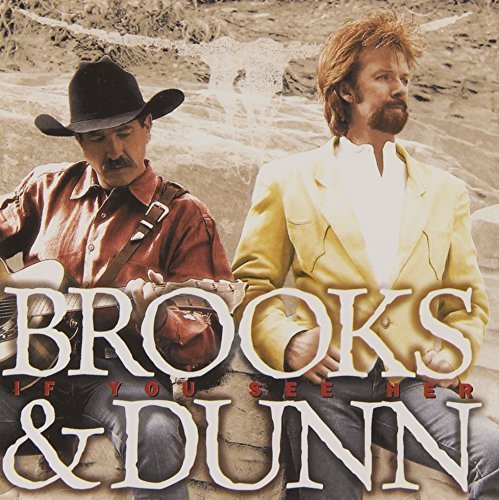 Brooks & Dunn If You See Her Hdcd