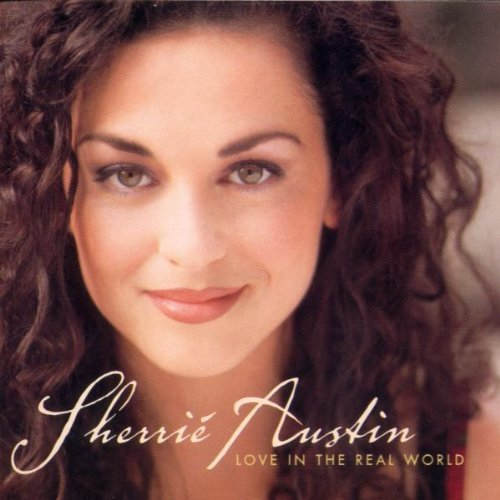 Sherrie Austin Love In The Real World Hdcd