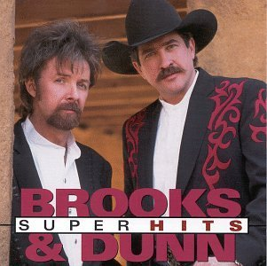 Brooks & Dunn Super Hits Aritsa Nashville Super Hits