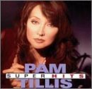 Pam Tillis Super Hits Arista Nashville Super Hits