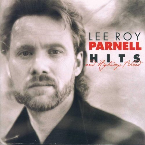 Parnell Lee Roy Hits & Highways Ahead