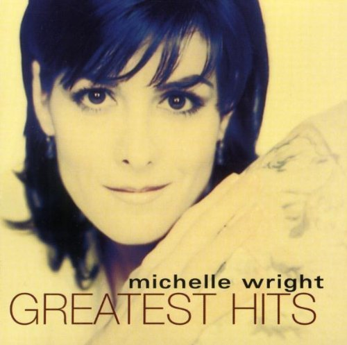 Wright Michelle Greatest Hits