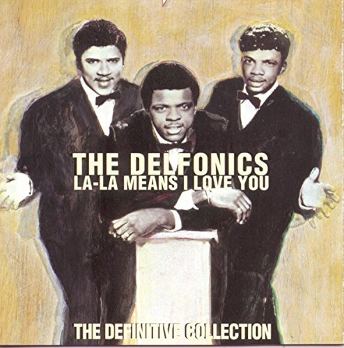 Delfonics La La Means I Love You The Dif Remastered