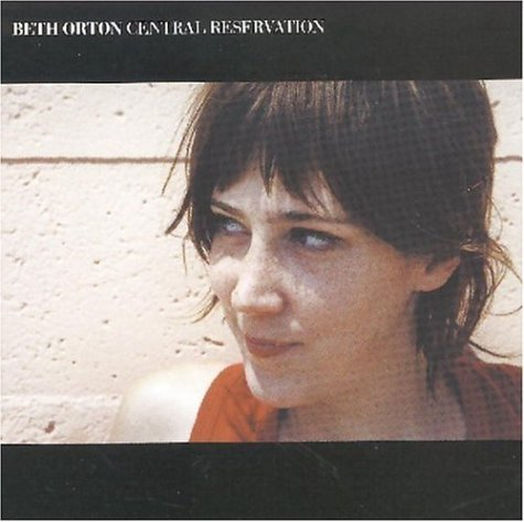 Beth Orton Central Reservation