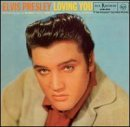 Presley Elvis Loving You