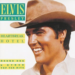 Elvis Presley Heartbreak Hotel & Other Hits