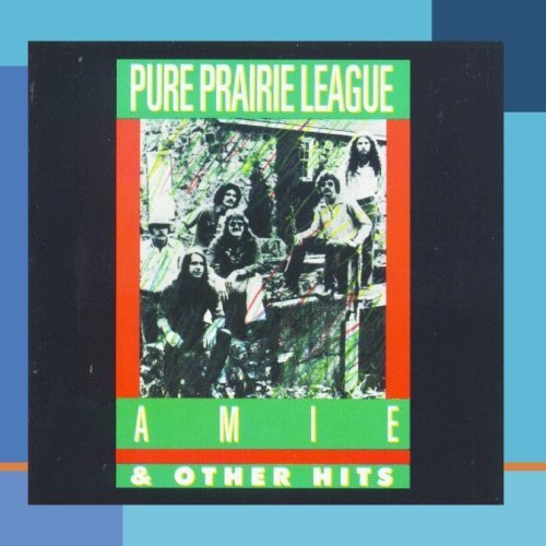 Pure Prairie League Amie & Other Hits This Item Is Made On Demand Could Take 2 3 Weeks For Delivery