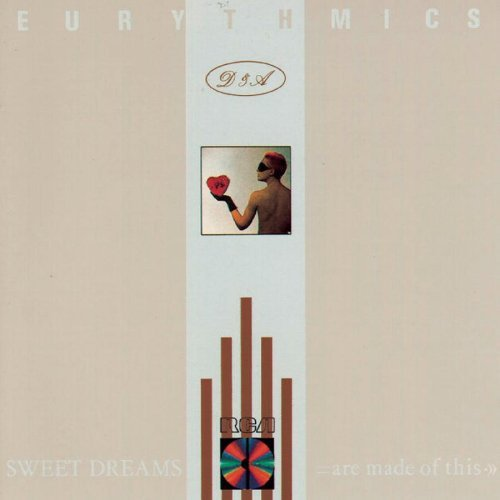 Eurythmics Sweet Dreams (are Made Of This