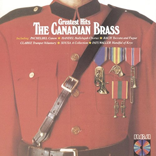 Canadian Brass Greatest Hits Canadian Brass