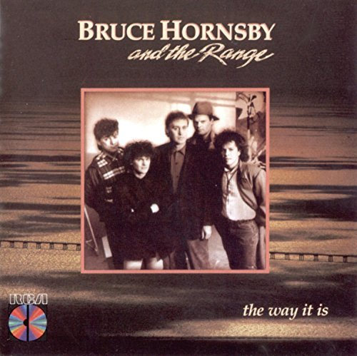 Hornsby Bruce & The Range Way It Is