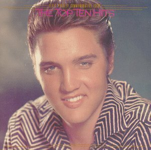 Elvis Presley Top Ten Hits