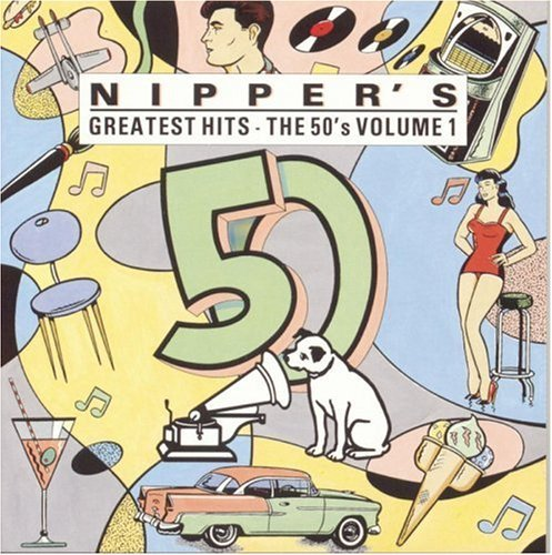 Nipper's Greatest Hits Vol. 1 50's Shore Arnold Reeves Starr Kitt Nipper's Greatest Hits