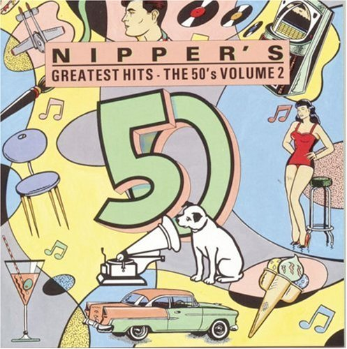Nipper's Greatest Hits Vol. 2 50's Harris Lanza Kitt Como Reese Nipper's Greatest Hits