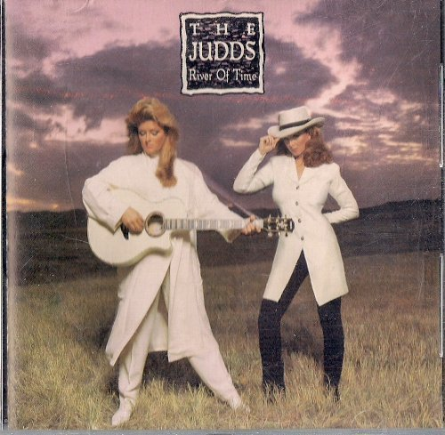 Judds River Of Time