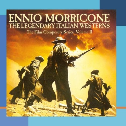 Ennio Morricone Legendary Italian Westerns Film Composers Series Vol. 2