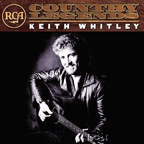 Keith Whitley Rca Country Legends