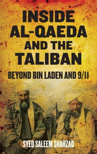 Syed Saleem Shahzad Inside Al Qaeda And The Taliban Beyond Bin Laden And 9 11