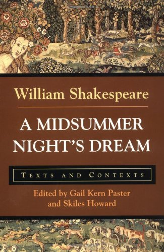 William Shakespeare A Midsummer Night's Dream Texts And Contexts