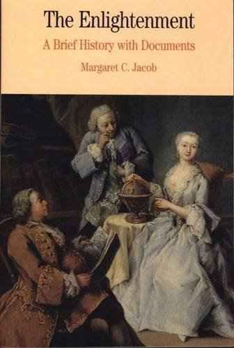 Margaret C. C. Jacob The Enlightenment A Brief History With Documents