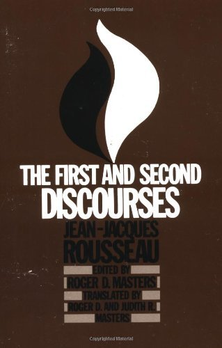 Roger D. Masters The First And Second Discourses By Jean Jacques Rousseau