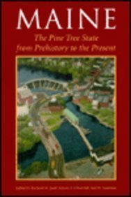 Richard W. Judd Maine The Pine Tree State From Prehistory To The Present