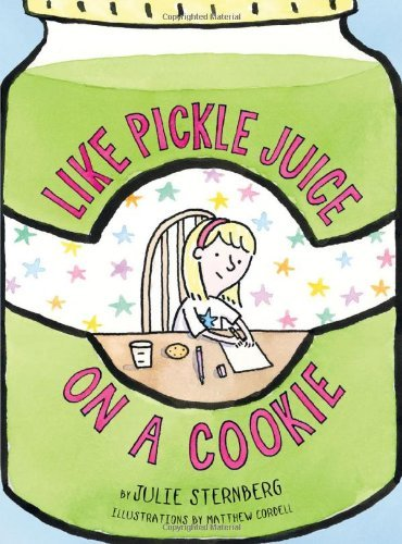 Julie Sternberg Like Pickle Juice On A Cookie
