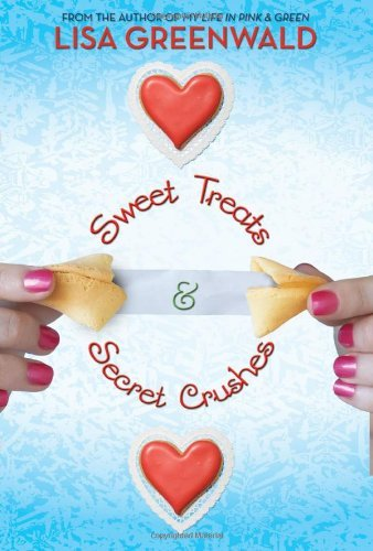 Lisa Greenwald Sweet Treats & Secret Crushes