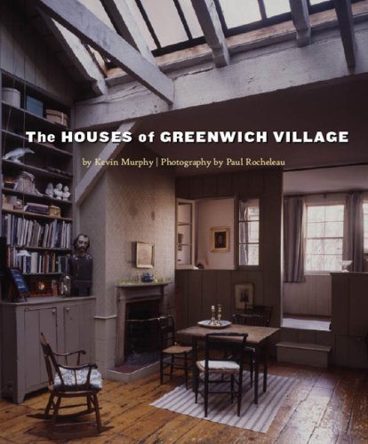 Kevin D. Murphy The Houses Of Greenwich Village
