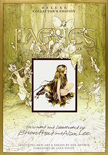 Brian Froud Faeries [with Poster And 8 Frameable Prints] Deluxe Collecto