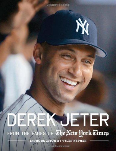 New York Times Derek Jeter From The Pages Of The New York Times
