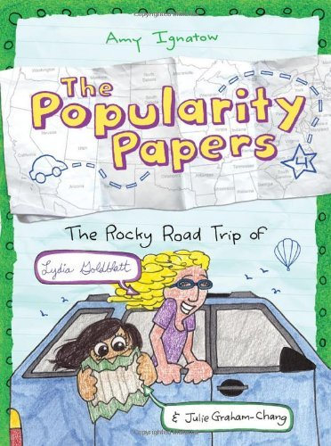 Amy Ignatow The Popularity Papers Book Four The Rocky Road Trip Of Lydia Goldblatt