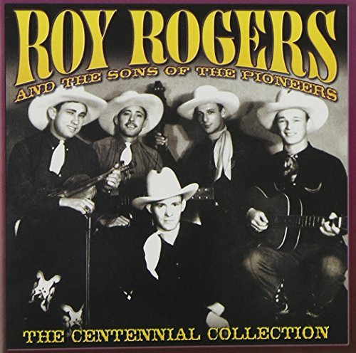 Roy With The Sons Of Th Rogers Centennial Collection
