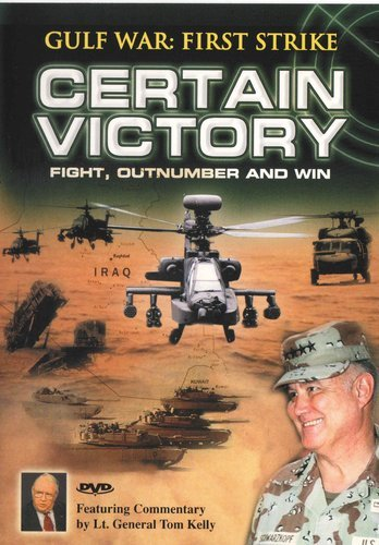 Tom Kelly Gulf War First Strike Certain Victory