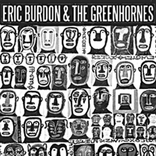 Eric & The Greenhornes Burdon Eric Burdon & The Greenhornes