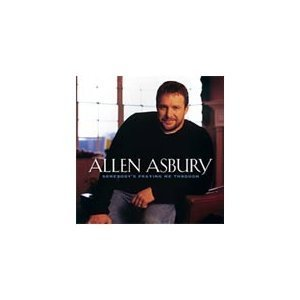 Asbury Allen Somebody's Praying Me Through